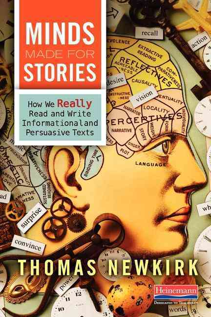 Minds Made for Stories By Newkirk, Thomas