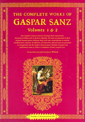 The Complete Works of Gaspar Sanz By Sanz, Gaspar/ Willard, Jerry (EDT)
